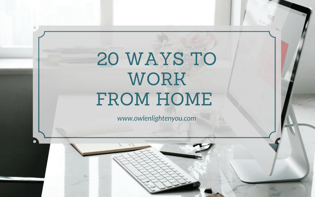 20 Ways To Work From Home