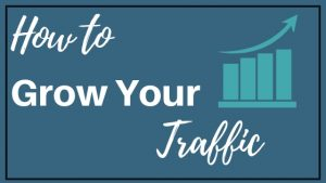 How to Grow Your Traffic