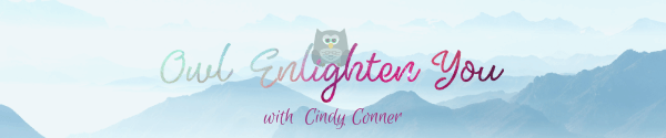 Newletter banner for OwlEnlightenYou.com with mountains, clouds and an owl that says Owl Enlighten You with Cindy Conner